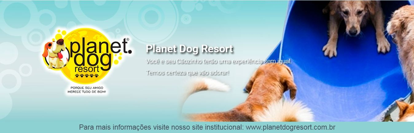 Planet Dog Resort - Hoteis Para Caes